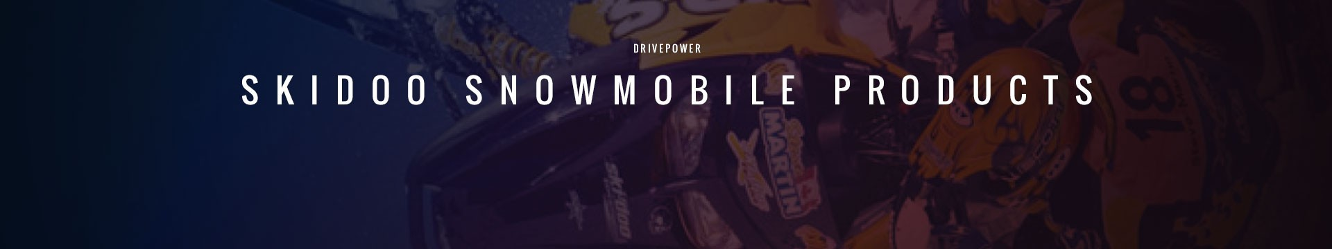 Drivepower SkiDoo Snowmobile Products
