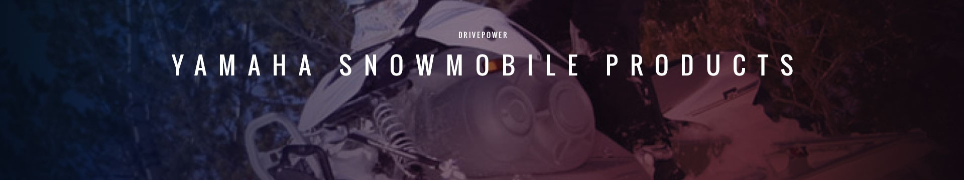 Drivepower Yamaha Snowmobile Products