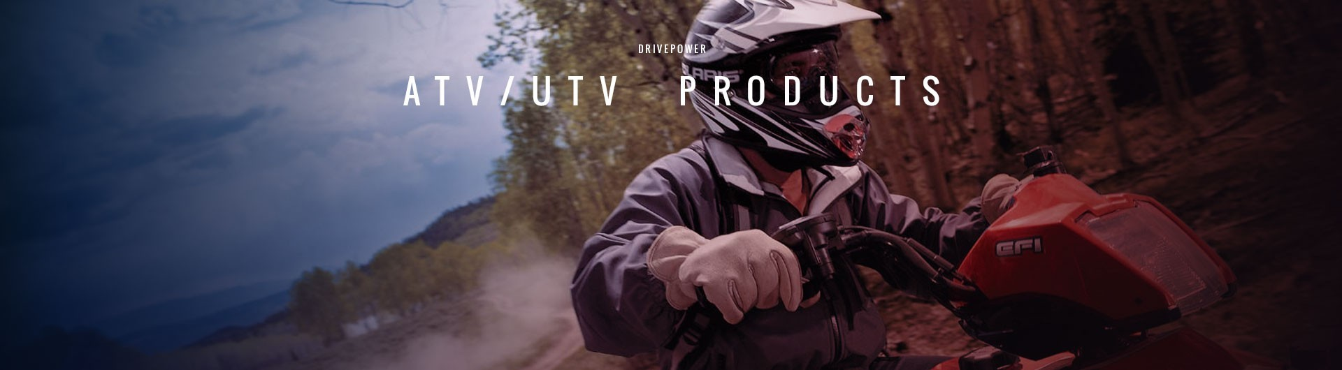 Drivepower ATV Products